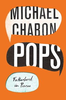Pops - Michael Chabon - recommended ebooks for summer 2018