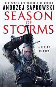 Season of Storms - Andrzej Sapkowski - best ebooks for summer 2018