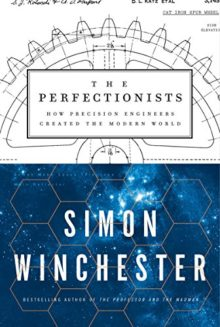 The Perfectionists - Simon Winchester - best 2018 summer reads