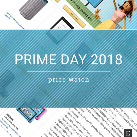 Amazon Prime Day 2018 - deals to watch and prices to compare - Kindle e-readers, Fir tablets, and Echo smart speakers