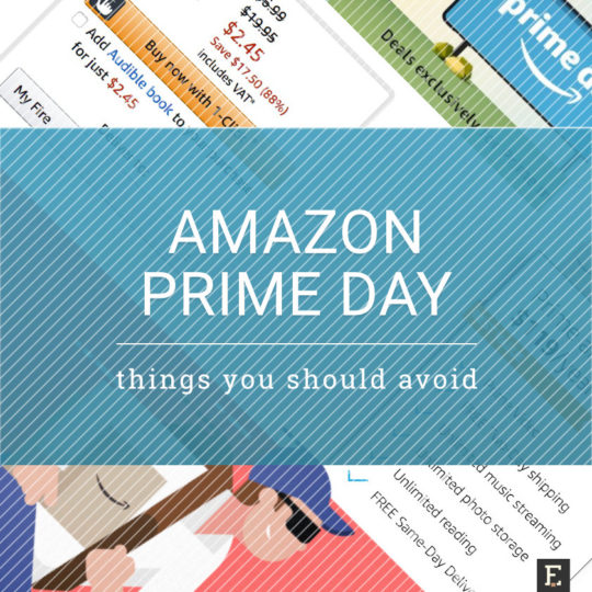 Amazon Prime Day - things not to do if you want to save the most