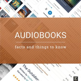 Everything you wanted to know about audiobooks in one place: facts, tips, comparisons, things to know