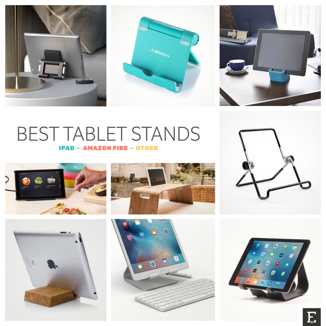 The best tablet stands and holders - for iPad, Amazon Fire, and other models