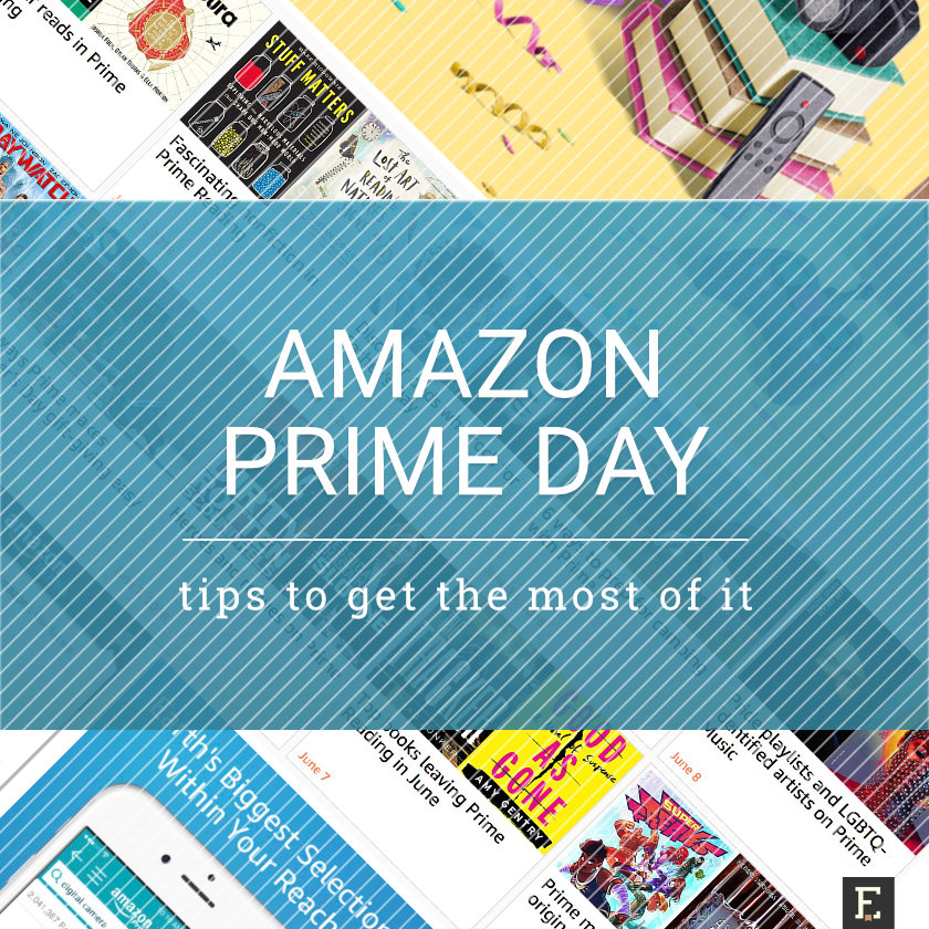 Tips and tricks to get the most of Amazon Prime Day