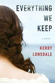 Best Amazon Prime Reading books - Everything We Keep - Kerry Lonsdale