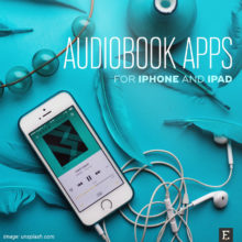 Best audiobook player apps for iPad and iPhone