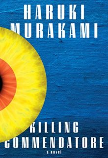 Best novels released in autumn 2018 - Killing Commendatore by Haruki Murakami