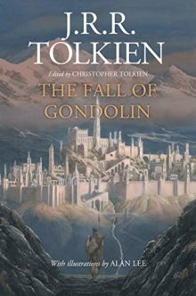 Hot new ebook releases autumn 2018 - The Fall of Gondolin by J.R.R. Tolkien