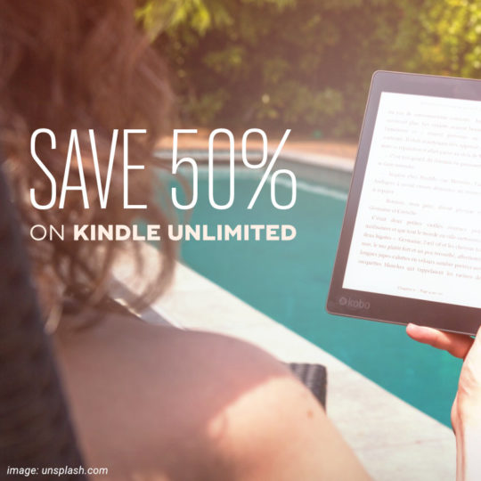 Kindle Unlimited deal - get the 6-month plan for half a price