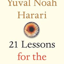 Recommended ebook: 21 Lessons for the 21st Century – Yuval Noah Harari