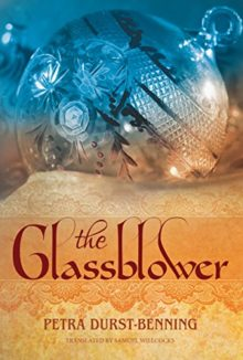 The Glassblower - Petra Durst-Benning - most interesting books to find on Amazon Prime Reading