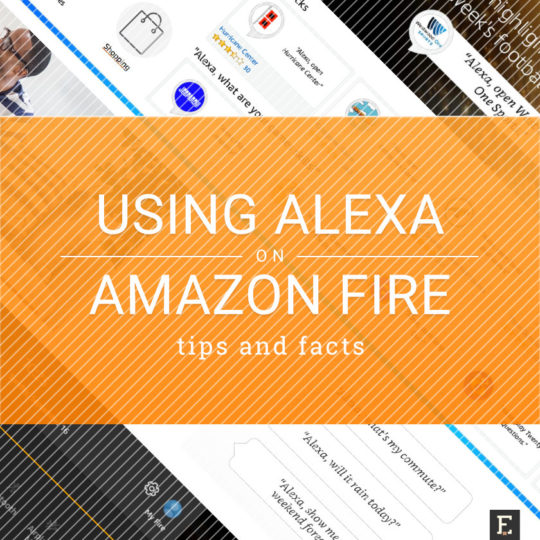 10 tips to make the most of Alexa on your Amazon Fire tablet