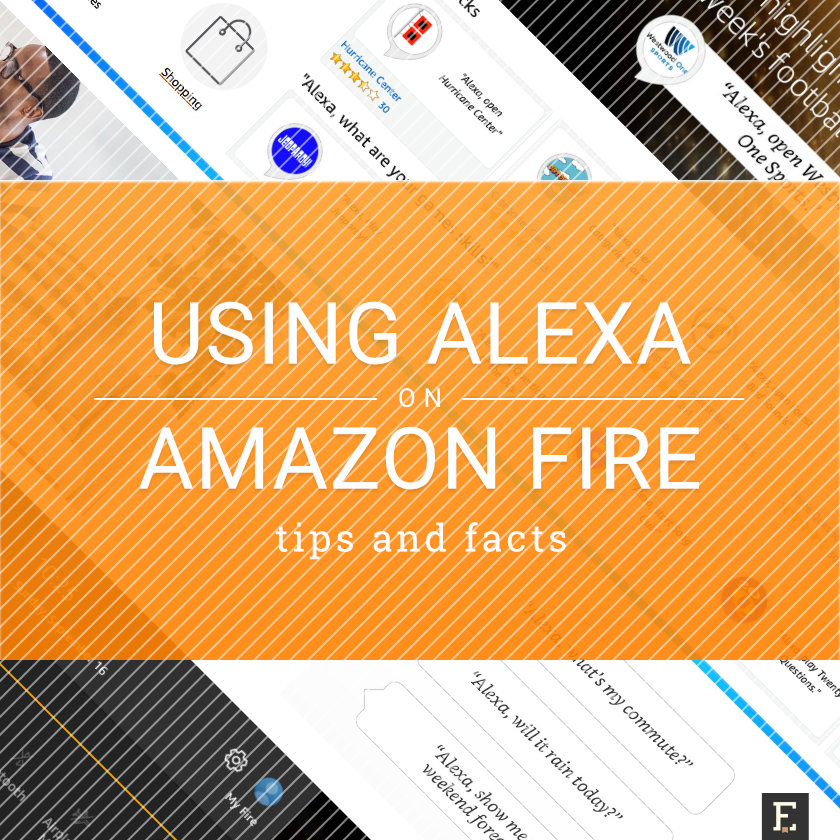 Using Alexa on Amazon Fire tablet - make the most of it