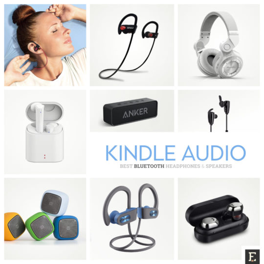 Best Bluetooth headphones speakers Audible audiobooks Kindle