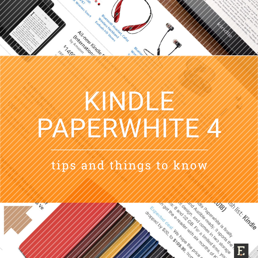 Facts and tips about the 4th-gen Amazon Kindle Paperwhite