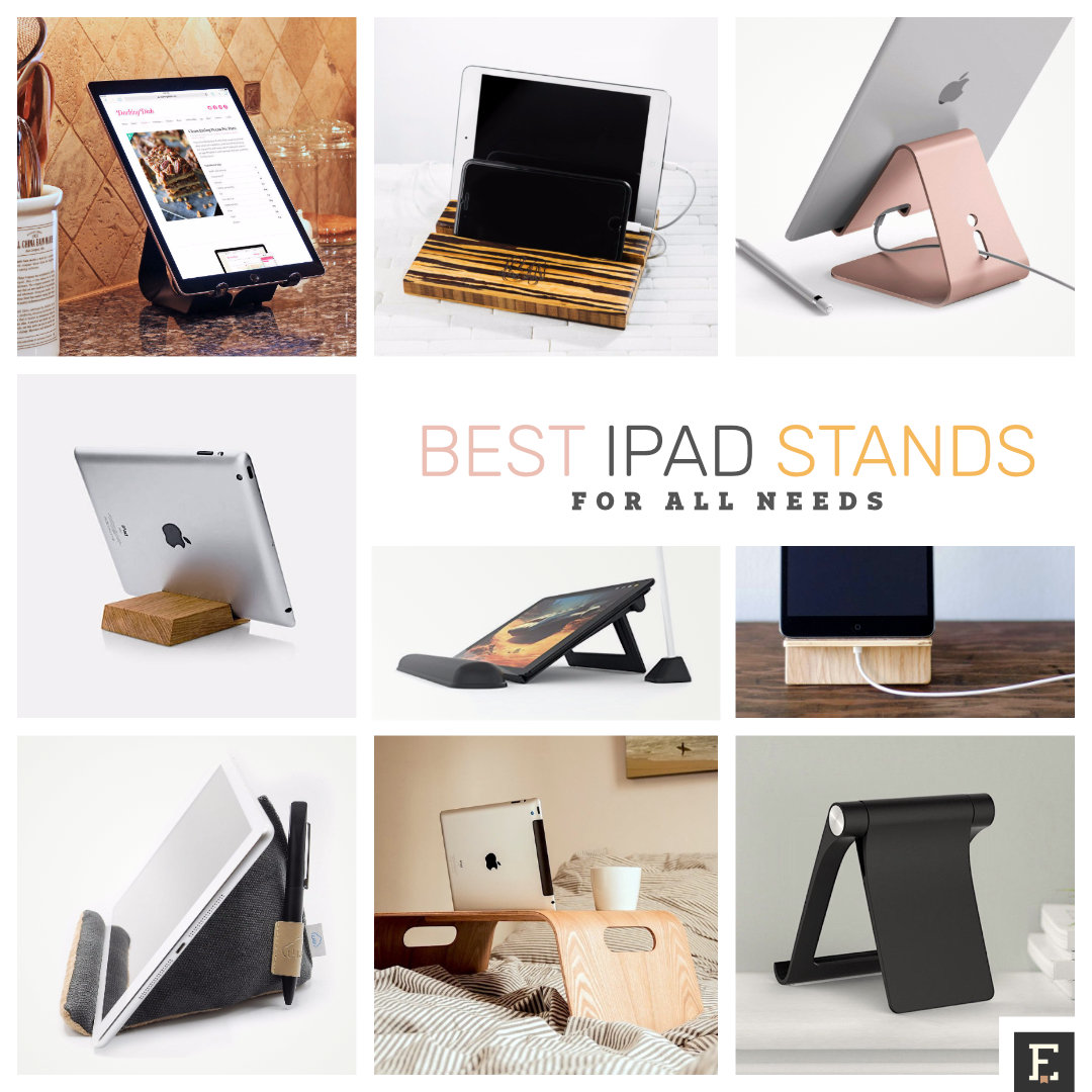 The best stands for Apple iPad and iPad Pro