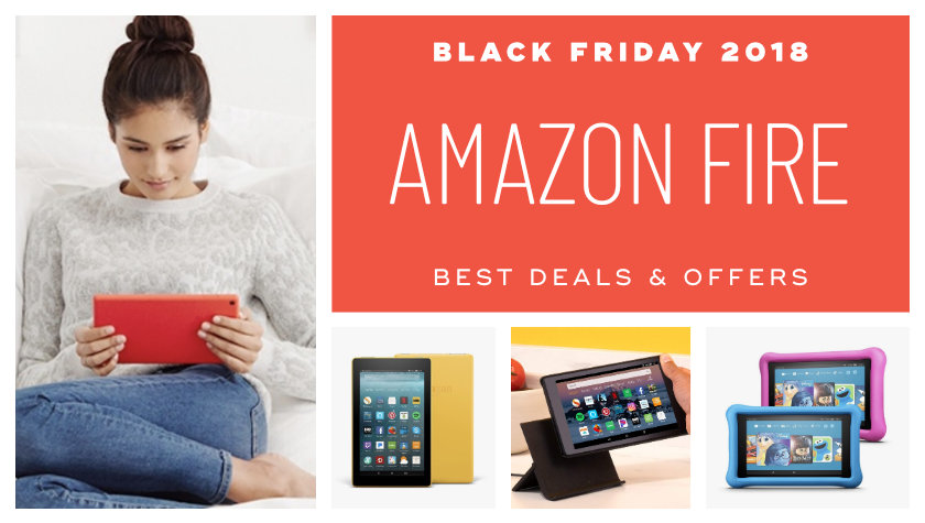 Best Black Friday 2018 Amazon Fire deals
