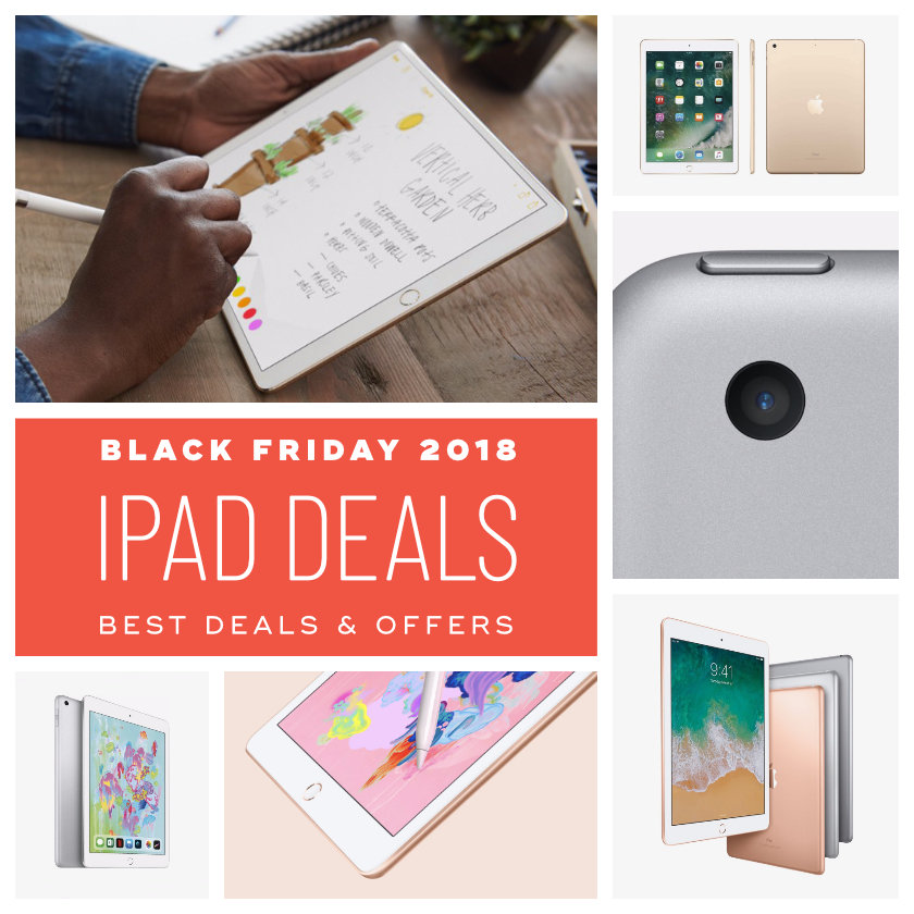 Best Black Friday 2018 Apple iPad deals offers