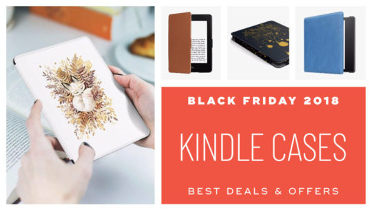 Best Black Friday 2018 deals on Kindle case covers