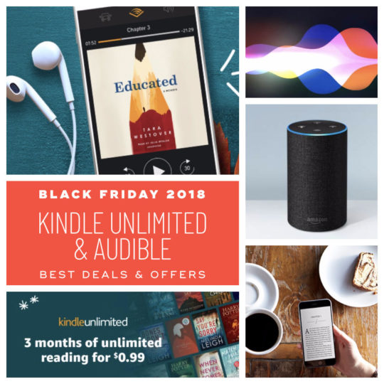 Black Friday 2018 deals on Kindle Unlimited and Audible
