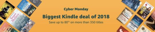 Cyber Monday 2018 Kindle deals - save huge 350 books