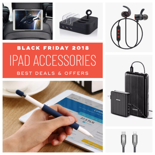 Early Black Friday 2018 deals on iPad accessories and peripherals