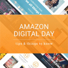 Amazon Digital Day – six things to know to make the most of it