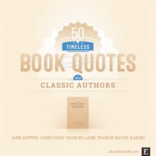The best book quotes from classic authors - a timeless inspiration for book lovers