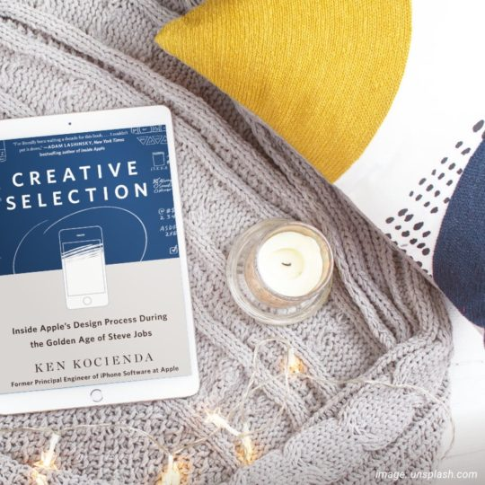 Published in September 2018, Creative Selection is an insider's account of the creative process at Apple