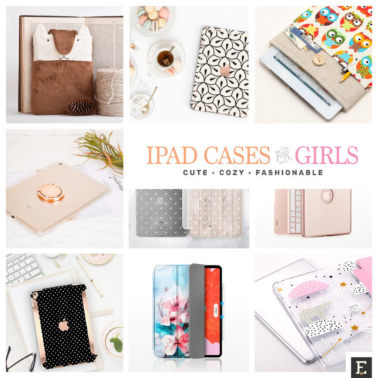 The best Apple iPad cases and sleeves for girls