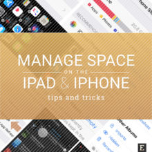 A newbie's guide to manage storage space on the iPad and iPhone