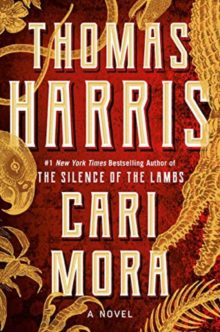 Sure-fire book bestsellers of spring 2019 - Cari Mora - Thomas Harris
