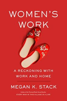 Women's Work - Megan K. Stack - most interesting books to read in spring 2019