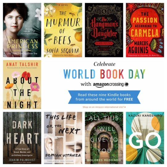 Kindle editions of nine books from around the world translated to English are available for free to celebrate World Book Day 2019