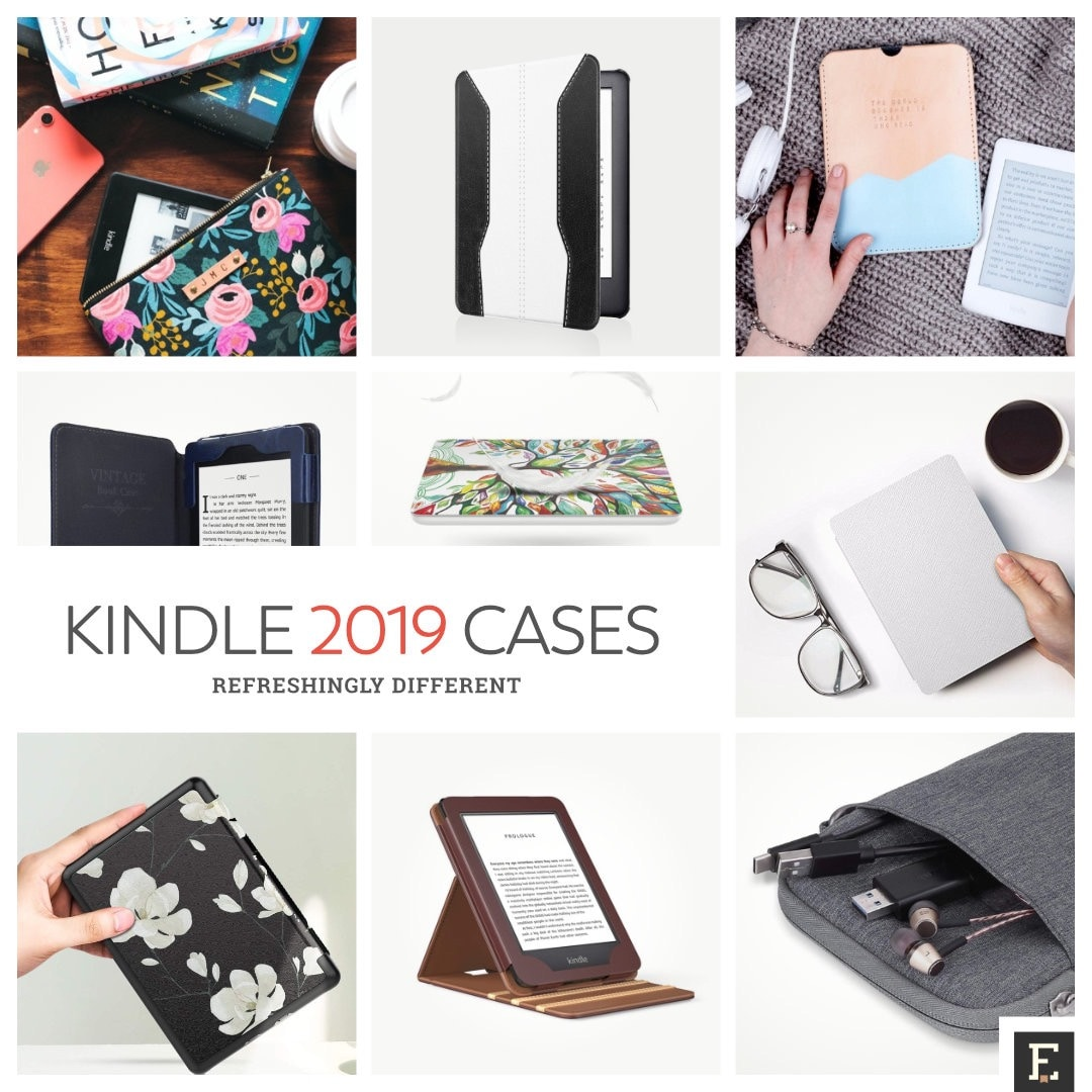 Refreshingly different Kindle 2019 cases and sleeves