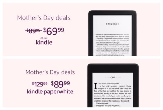 Explore the best 2019 Mother's Day deals on Kindle 2019 and Kindle Paperwhite 2018