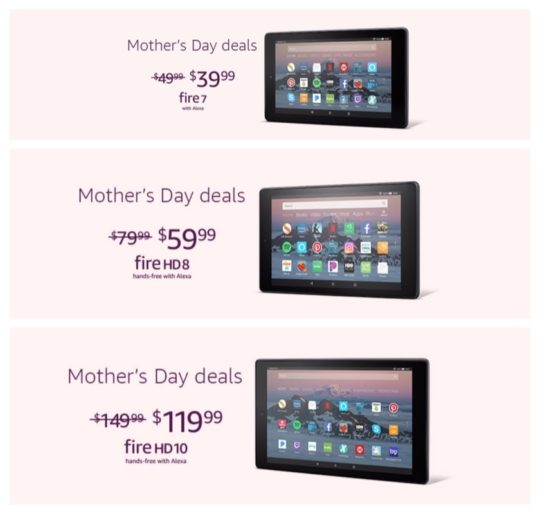 All Amazon Fire tablets are on sale for Mother's Day 2019