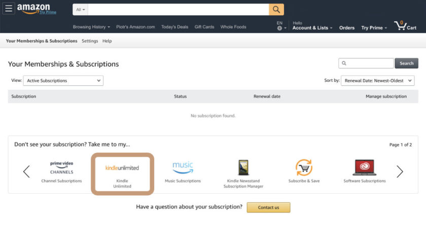 To find out what's the status of your Kindle Unlimited, select it on a list of your Amazon subscriptions