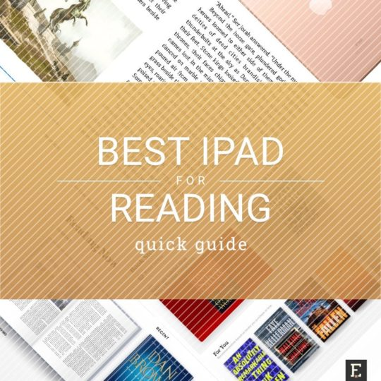 Which Apple iPad model is the best-suited for reading - quick guide