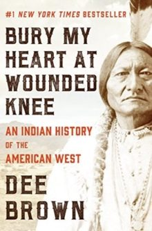 Bury My Heart at Wounded Knee by Dee Brown - best Kindle nonfiction 2019