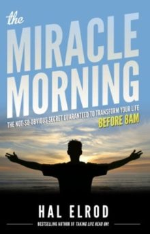 Kindle nonfiction 2019 - The Miracle Morning by Hal Elrod
