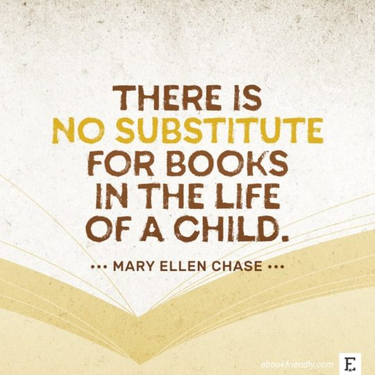 Mary Ellen Chase - best quotes on the importance of books