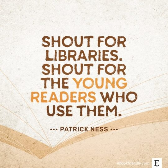 Patrick Ness - best quotes on the importance of libraries