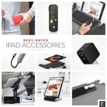10 best-rated iPad accessories you can get in 2019 so far