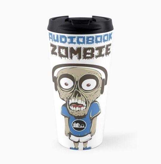 "Funny ""Audiobook Zombie"" travel mug"