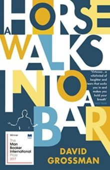 A Horse Walks into a Bar - David Grossman - best world literature books