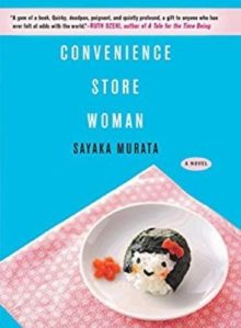 Convenience Store Woman - Sayaka Murata - best Japanese books to read in 2019