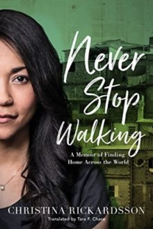 Never Stop Walking - Christina Rickardsson - best translated books to read in 2019