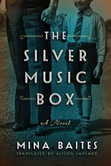 The Silver Music Box - Mina Baites - best books in translation to read in 2019