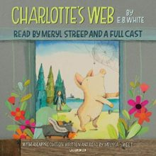 Charlotte's Web by E.B. White - Audible audiobook